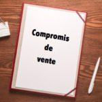 Le compromis de vente en bref